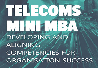 TELECOMS MINI MBA, THE LEADING EXECUTIVE 5-DAY MBA TRAINING PROGRAMME